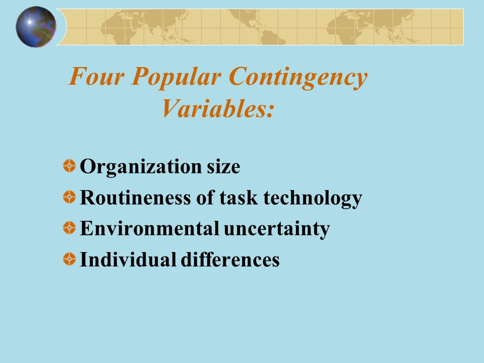 Four Popular Contingency Variables:
