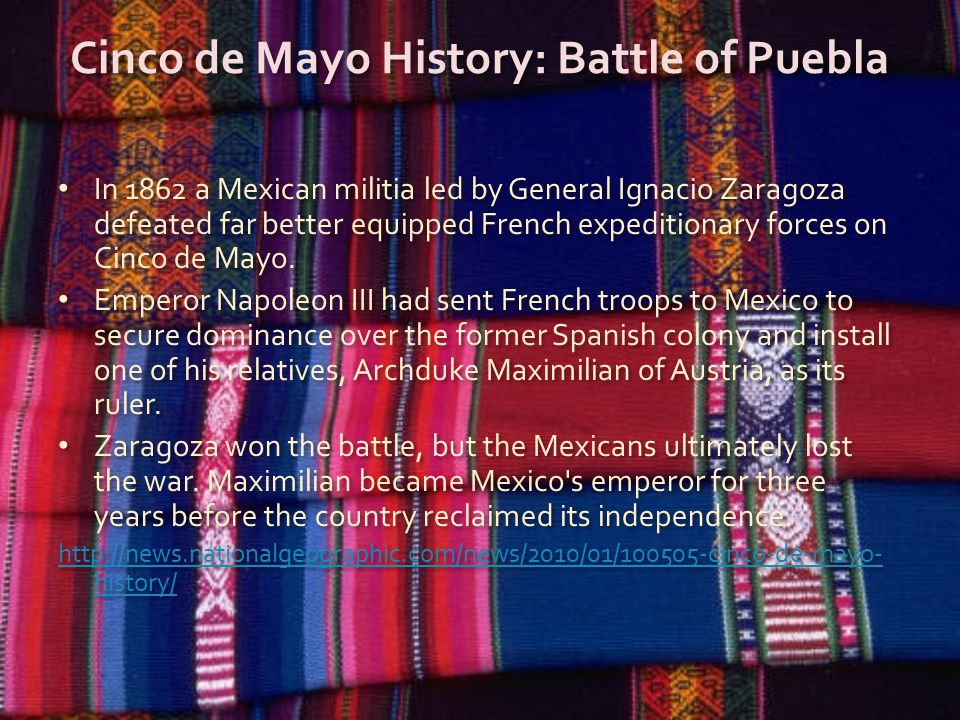Cinco de Mayo History: Battle of Puebla