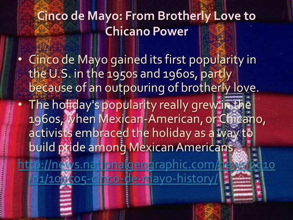 Cinco de Mayo: From Brotherly Love to Chicano Power