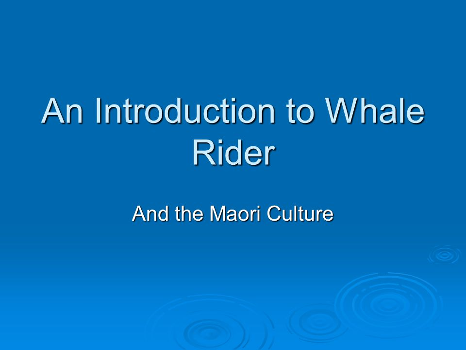 whale rider culture essay Whale rider (2008), a new zealand film based on the novel by witi  this essay  compares and contrasts the themes of the culture and ideology.