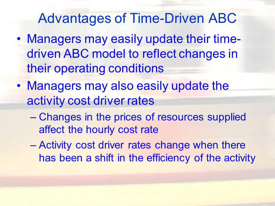 """time driven abc Traditional costing is more simplistic and less accurate than abc, and  unlike  abc, traditional costing systems treat overhead costs as a single  or some other  managerial accounting system/tool, have their """"place and time."""