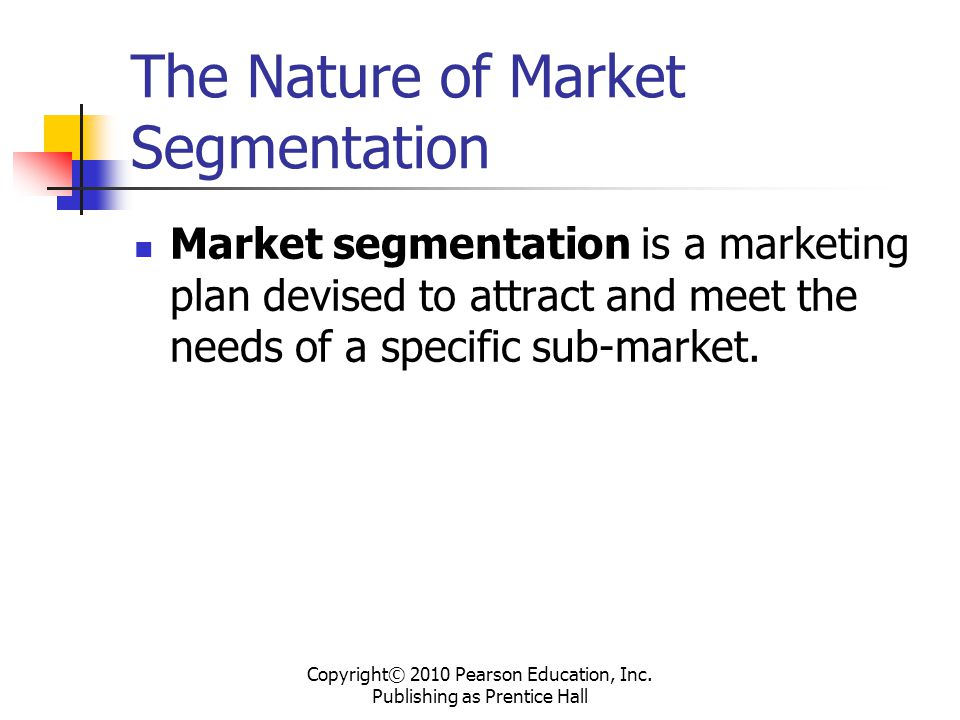 The Nature of Market Segmentation