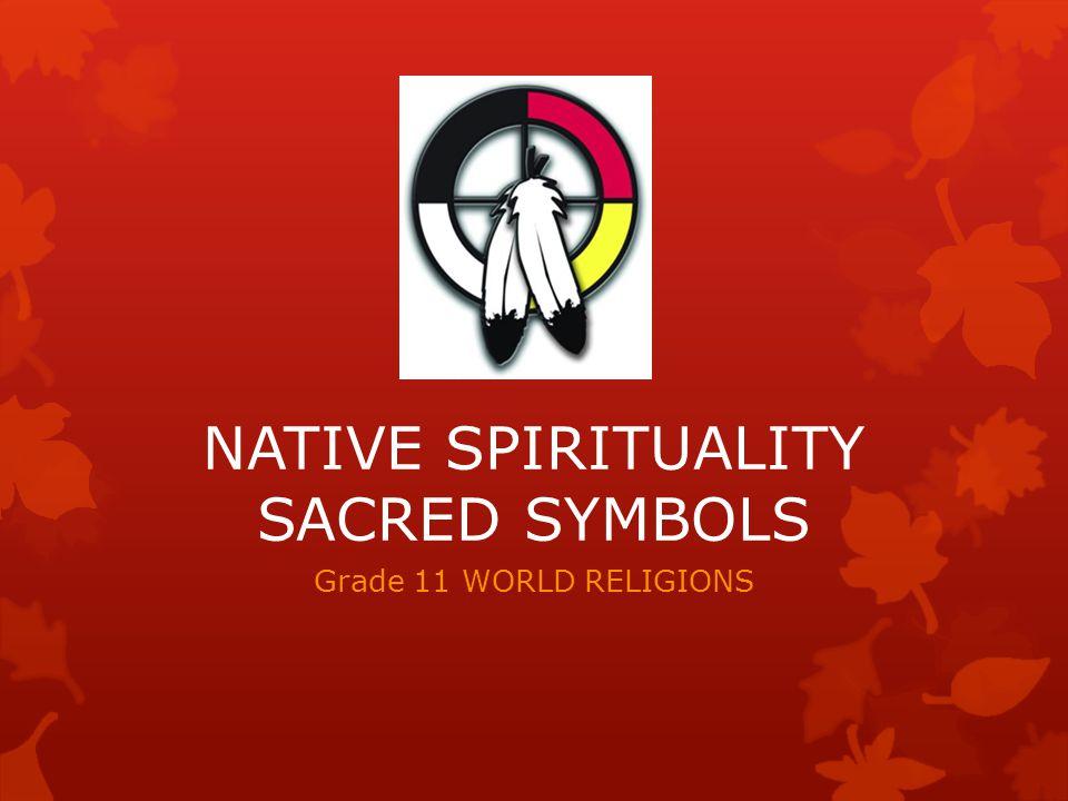 Native Spirituality Sacred Symbols Ppt Video Online Download