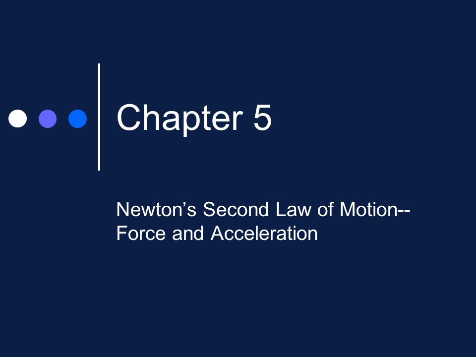Newton's Second Law Of Motionforce And Acceleration Ppt Video. Newton's Second Law Of Motionforce And Acceleration. Worksheet. Worksheet Newton S Second Law Chapter 6 Newton S Second Law At Mspartners.co