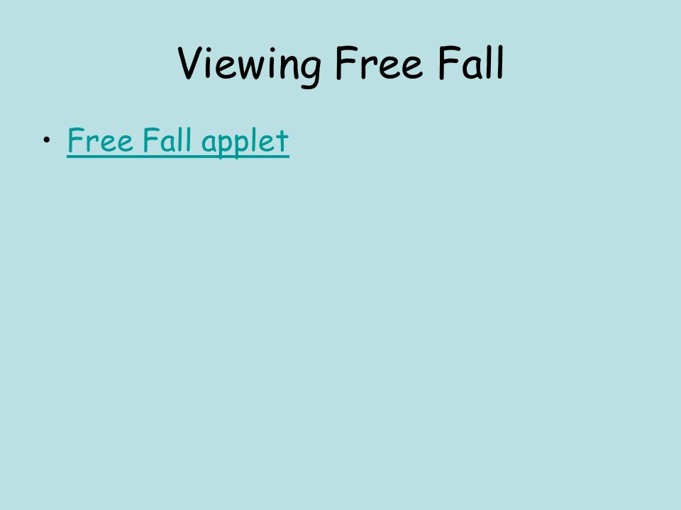 Viewing Free Fall Free Fall applet