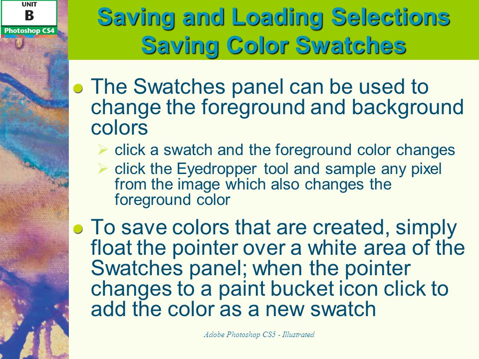 Saving and Loading Selections Saving Color Swatches