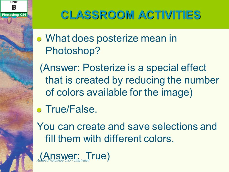 CLASSROOM ACTIVITIES What does posterize mean in Photoshop