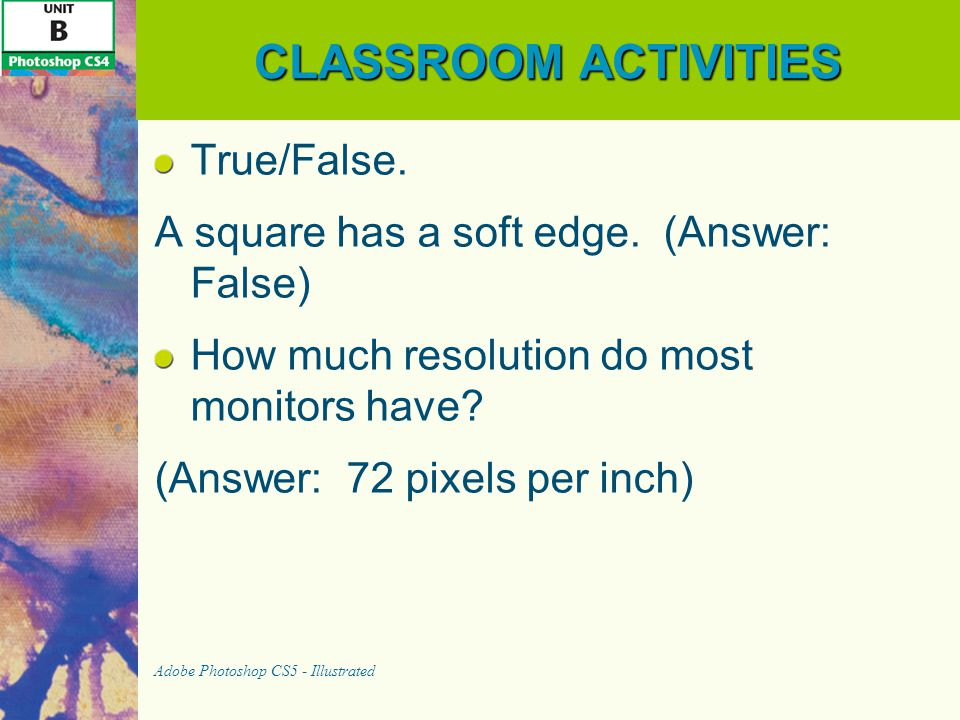 CLASSROOM ACTIVITIES True/False.