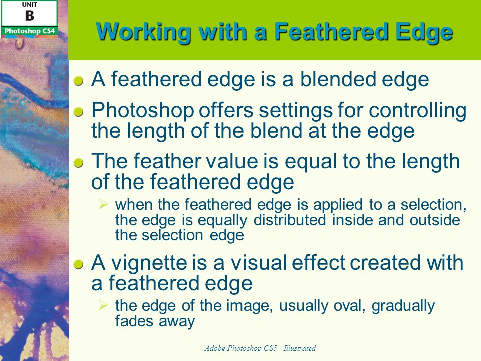 Working with a Feathered Edge