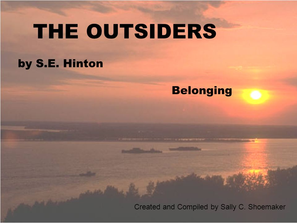 essays about the outsiders by se hinton The$outsiders,sehinton 3 chapter 1 when i stepped out into the bright sunlight from the darkness of the movie house, i had only two things on.