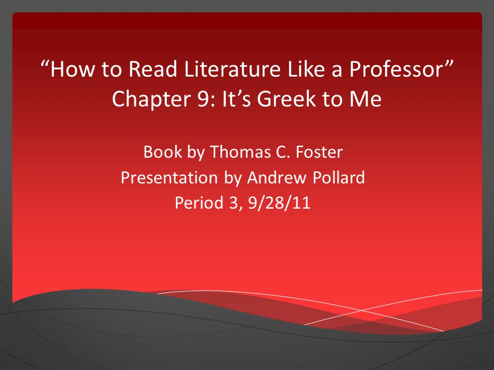 "How to Read Literature Like a Professor"" Chapter 9: It's Greek to ..."