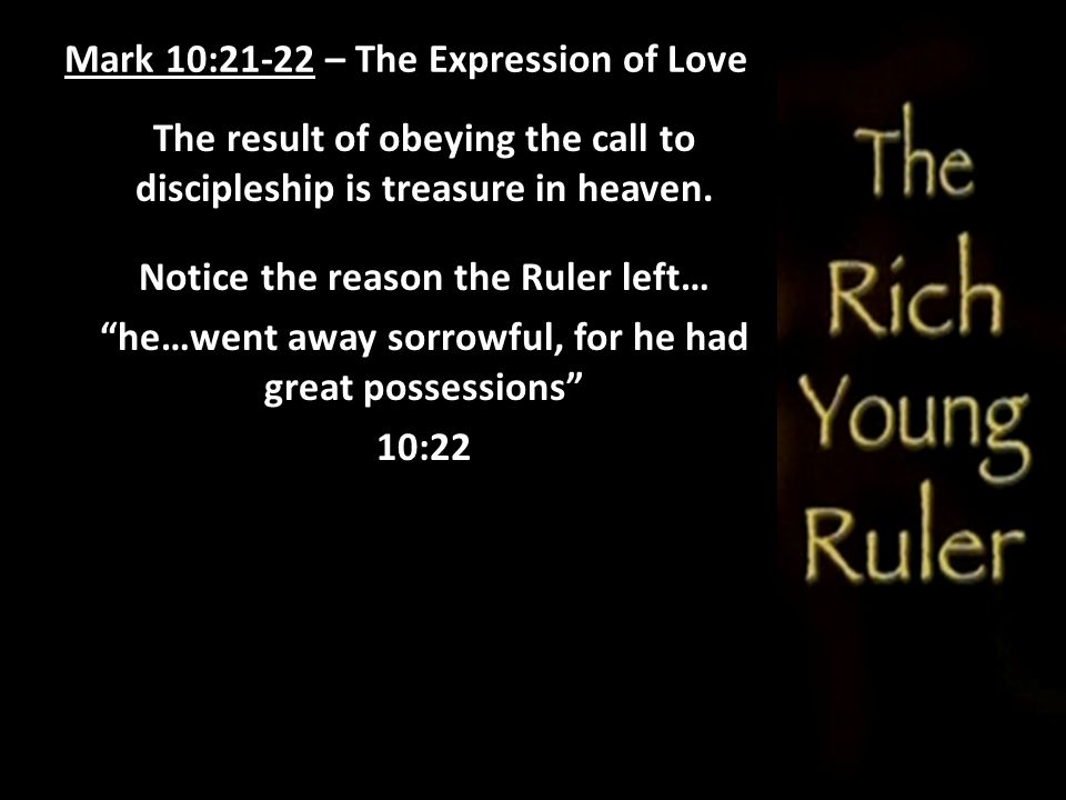Mark 10:21-22 – The Expression of Love