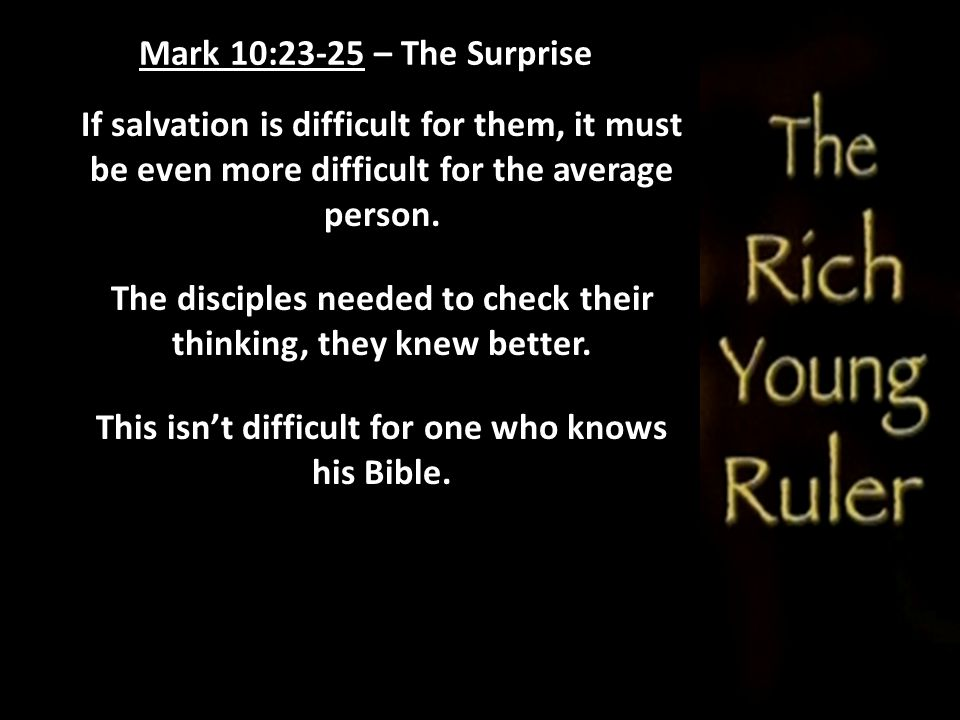 The disciples needed to check their thinking, they knew better.