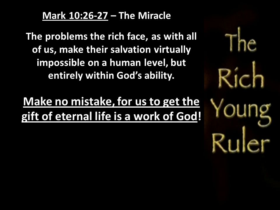 Mark 10:26-27 – The Miracle