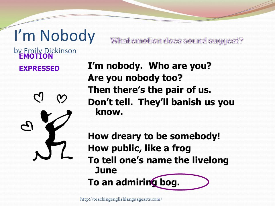 an analysis of the poem im nobody who are you by emily dickinson I'm nobody who are you are you nobody, too none of the themes that i discussed in the overview of dickinson applies to this poem.