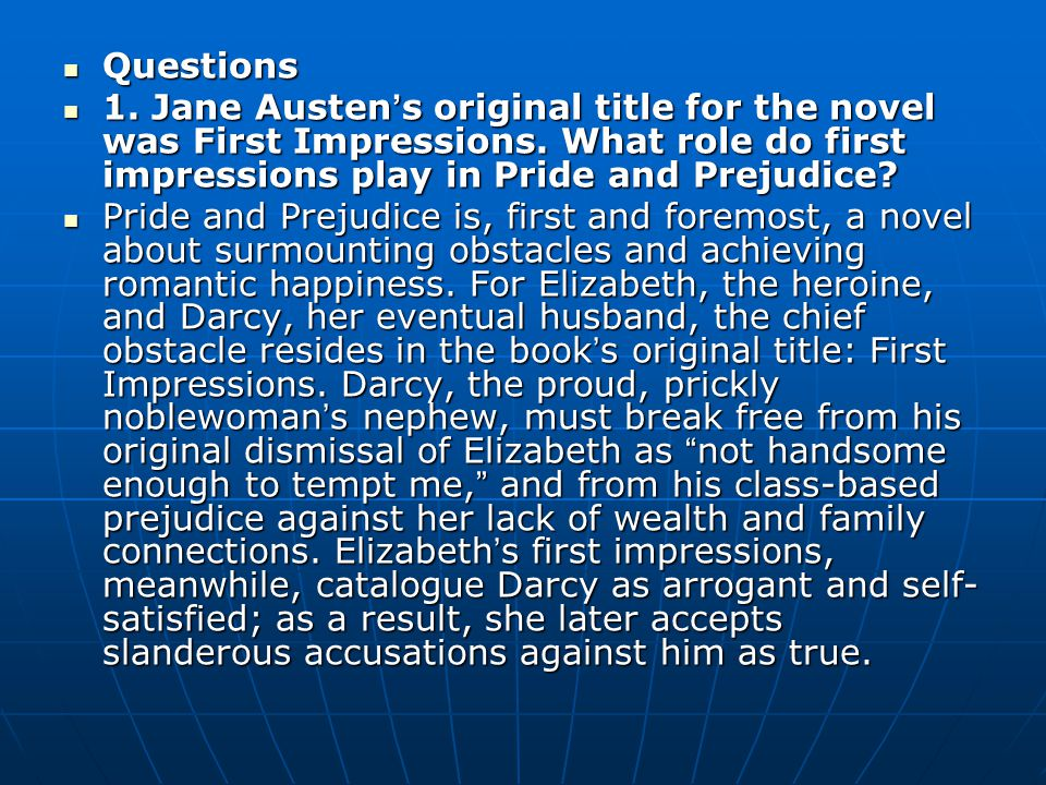 lecture of book two jane austen pride and prejudice ppt  jane austen s original title for the novel was first impressions what role