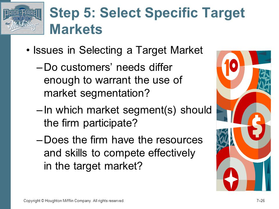 Step 5: Select Specific Target Markets