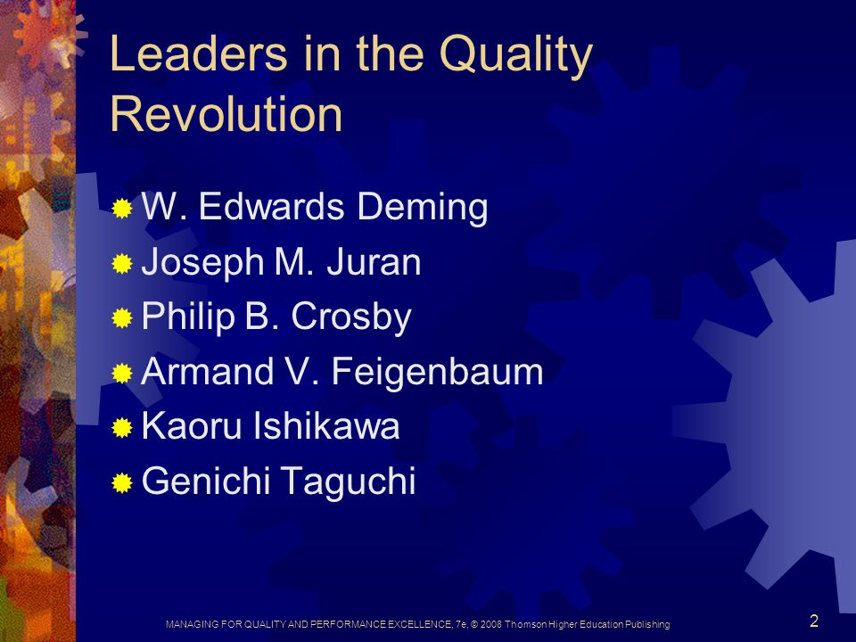 Leaders in the Quality Revolution