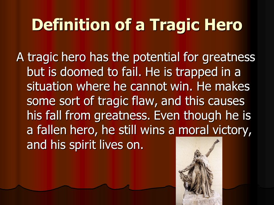 the tragic hero what julius caesar king lear ppt video online  definition of a tragic hero