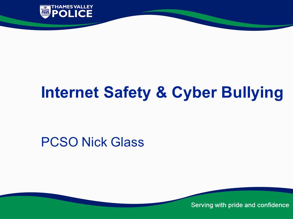 Internet Safety & Cyber Bullying