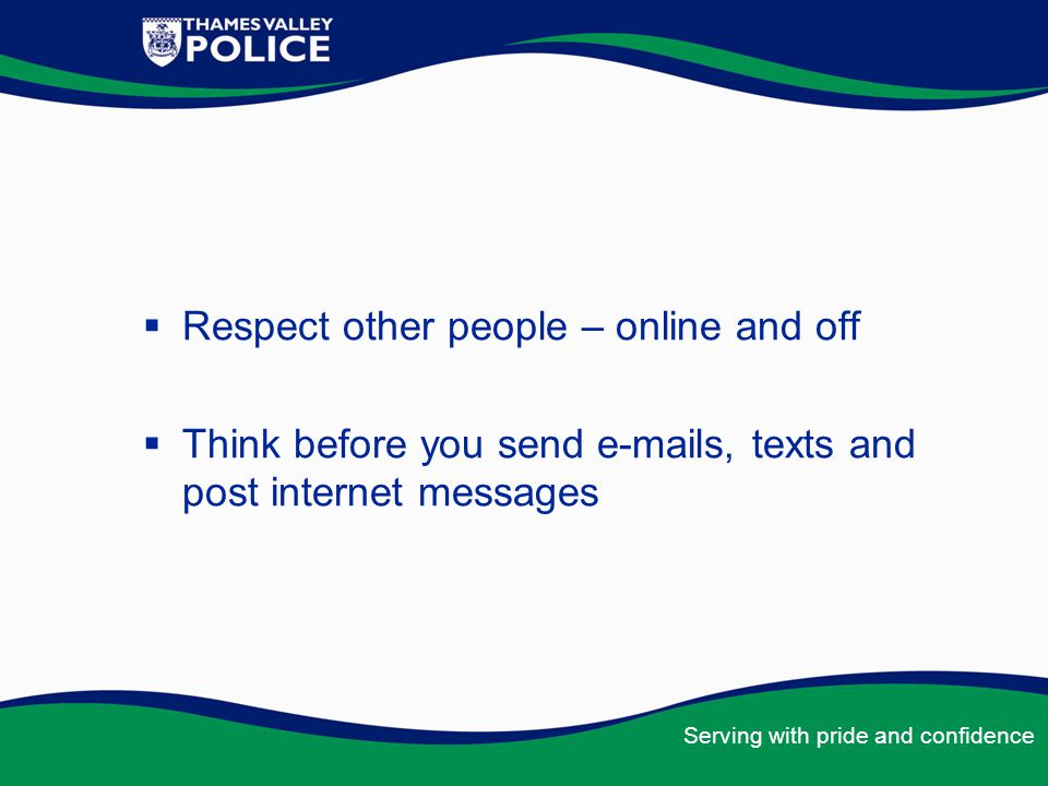 Respect other people – online and off