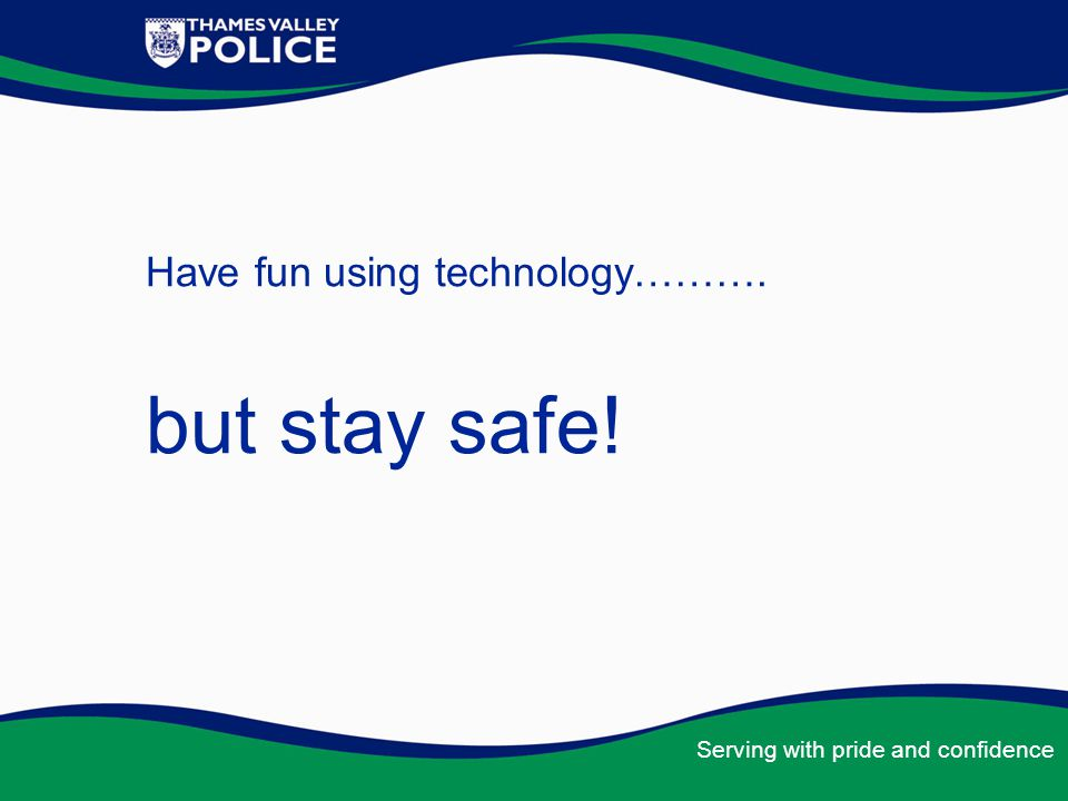 Have fun using technology……….