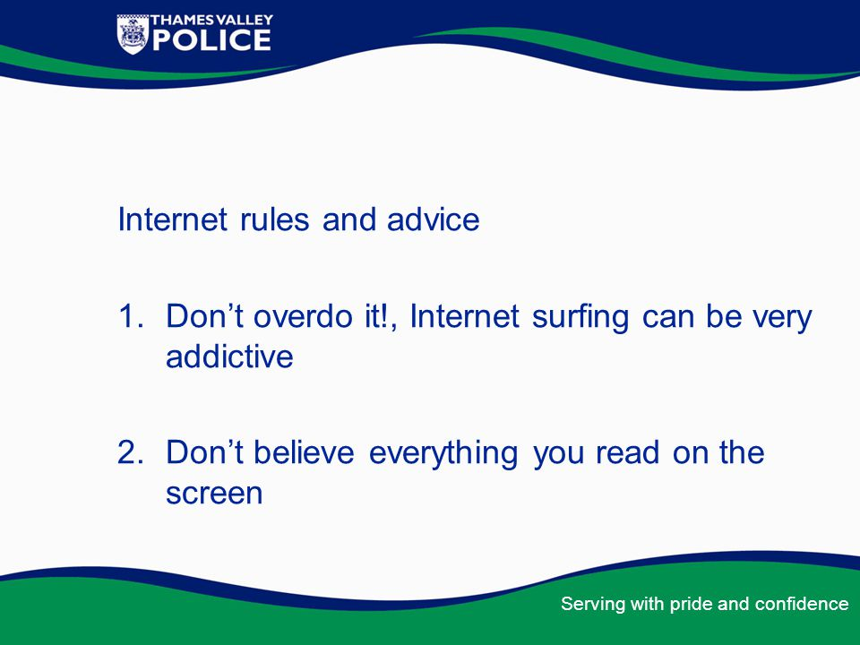Internet rules and advice
