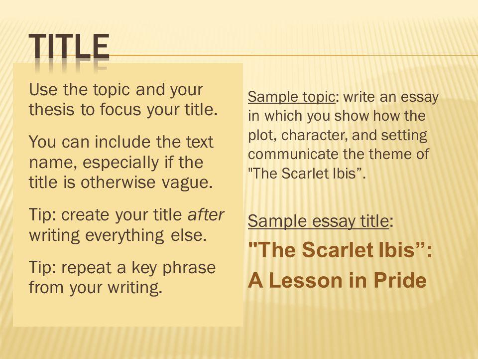the scarlet ibis pride quotes