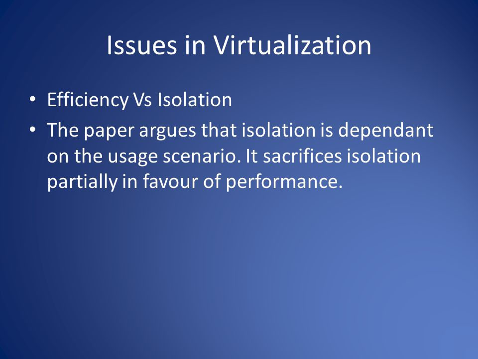 Issues in Virtualization