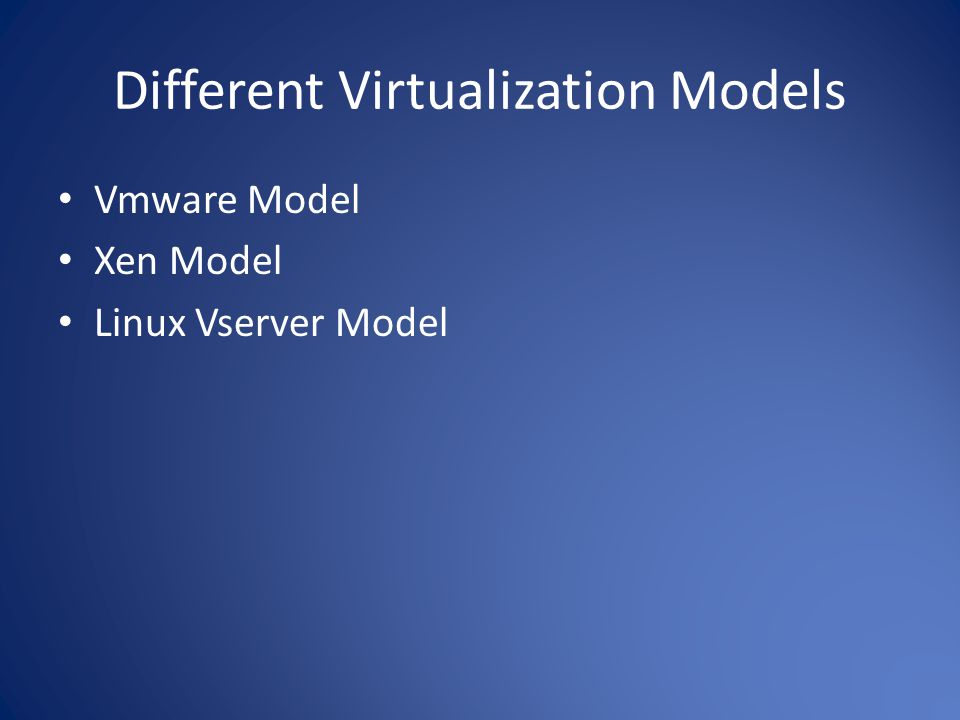 Different Virtualization Models
