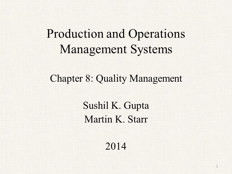 operations and production management chapter 1 After study outline for chapter 1  explain the term lean production 1-1 title: study outline for chapter 1, introduction to operations management author.