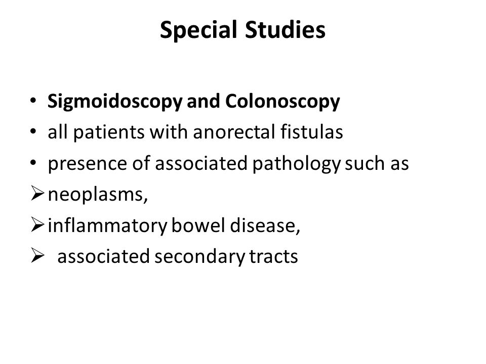 Special Studies Sigmoidoscopy and Colonoscopy