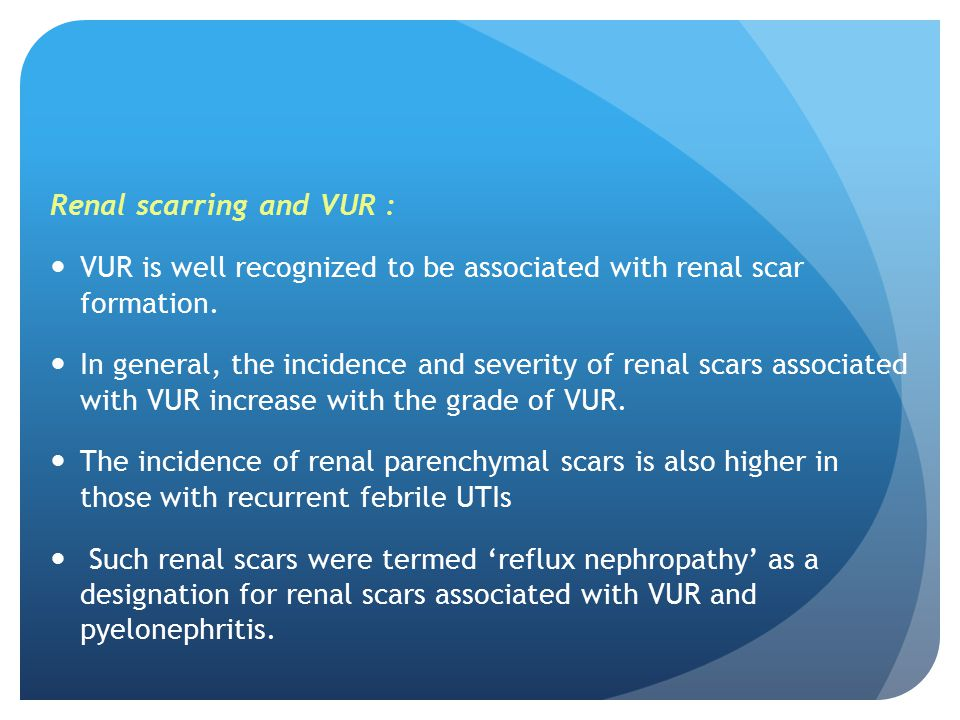 Renal scarring and VUR :