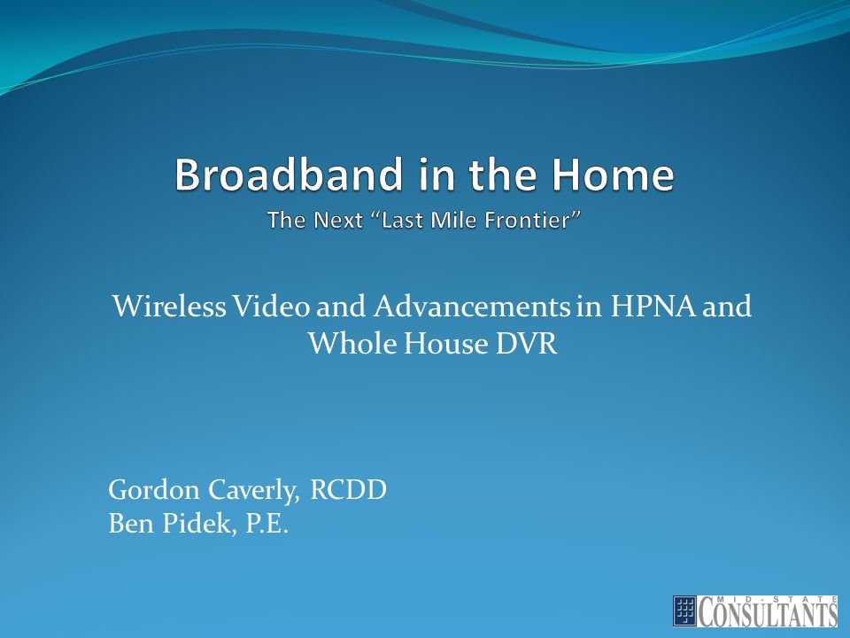"""Broadband in the Home The Next """"Last Mile Frontier"""" - ppt download"""