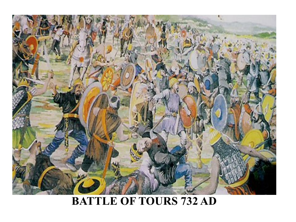 BATTLE OF TOURS 732 AD