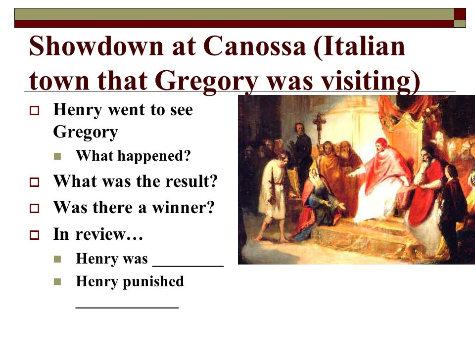 Showdown at Canossa (Italian town that Gregory was visiting)