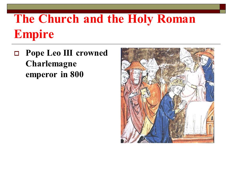 The Church and the Holy Roman Empire