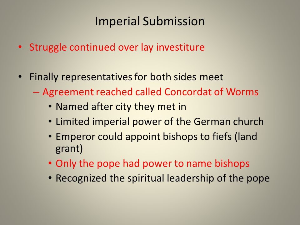 Imperial Submission Struggle continued over lay investiture