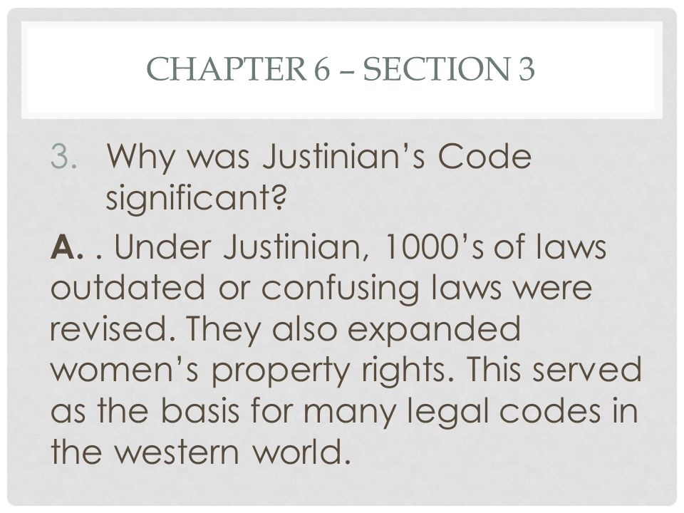Why was Justinian's Code significant