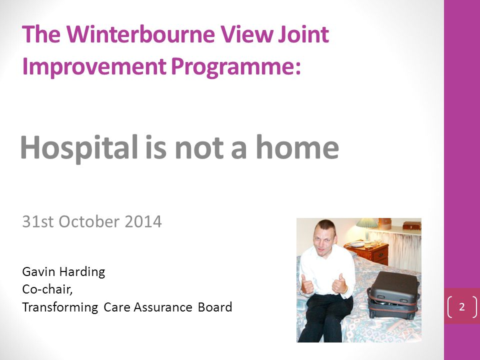 The Winterbourne View Joint Improvement Programme: