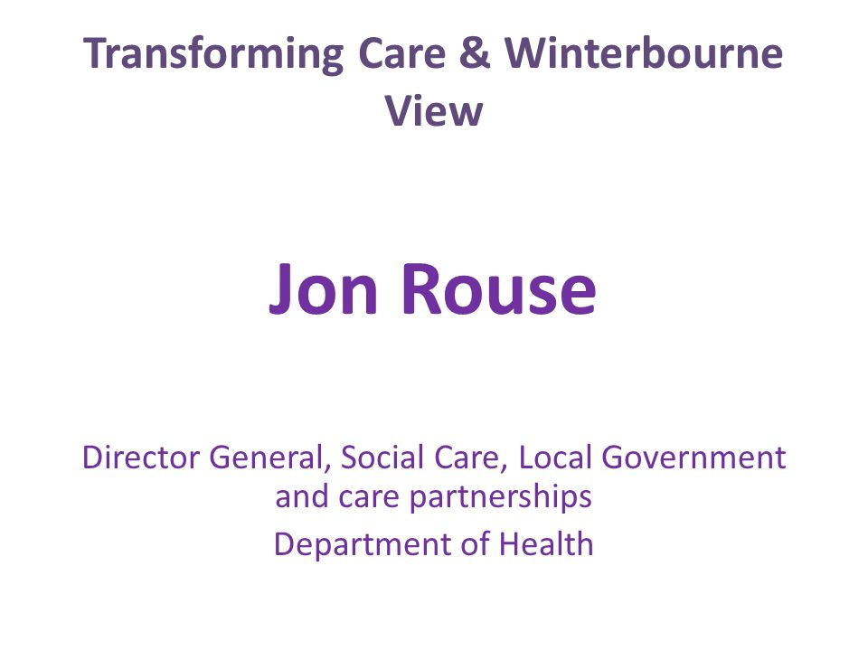 Transforming Care & Winterbourne View