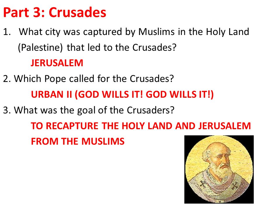 Part 3: Crusades What city was captured by Muslims in the Holy Land