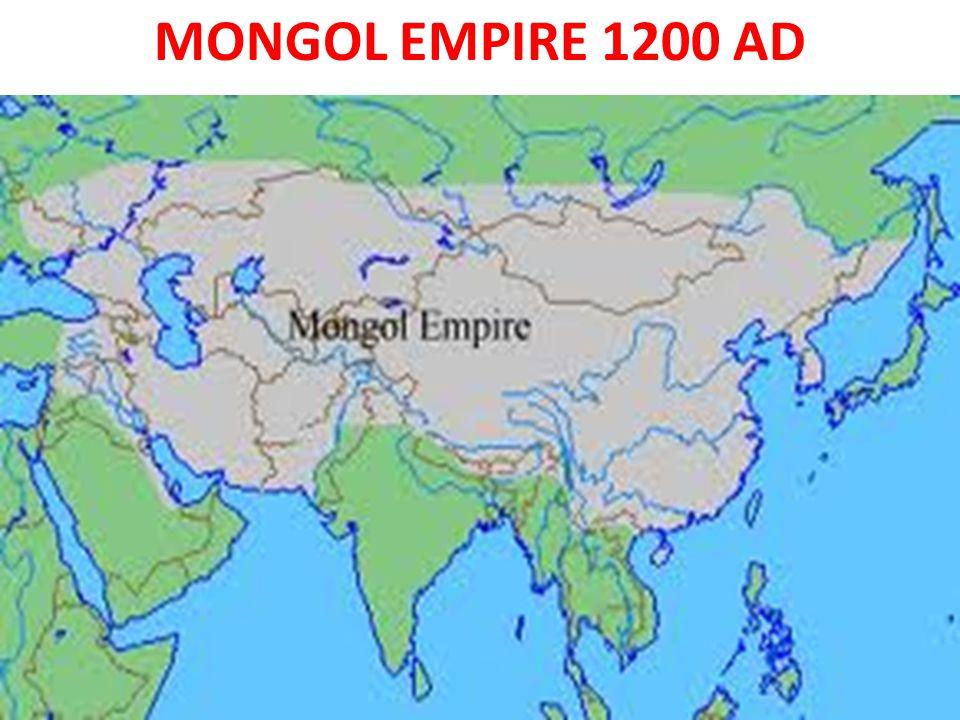MONGOL EMPIRE 1200 AD