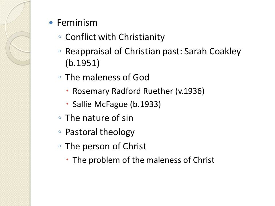 feminism and christianity The religious right was founded, in part, as a reaction to the rise of feminism and  the sexual revolution and conservative christians have long.
