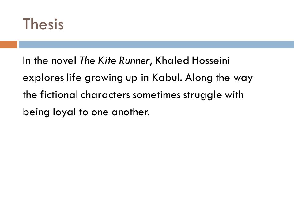 the kite runner loyalty devotion and duty ppt thesis