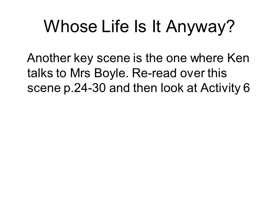 Whose Life Is It Anyway Essay - Part 2