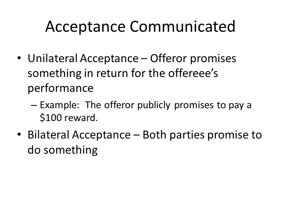 Acceptance Communicated