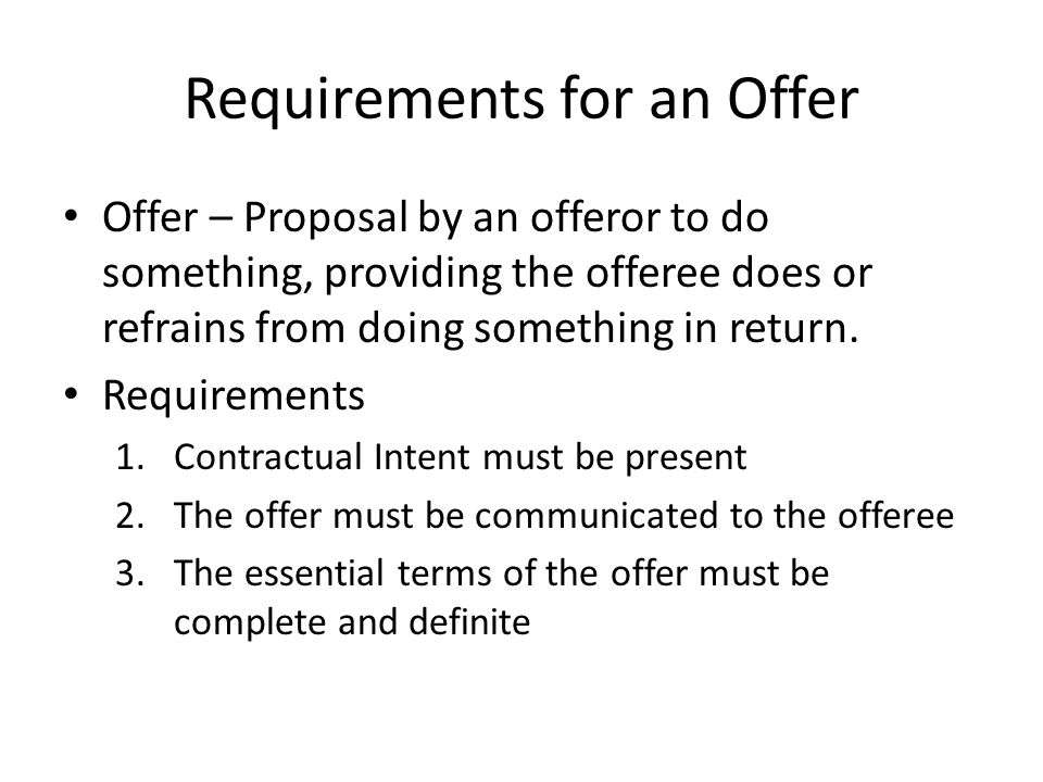 Requirements for an Offer