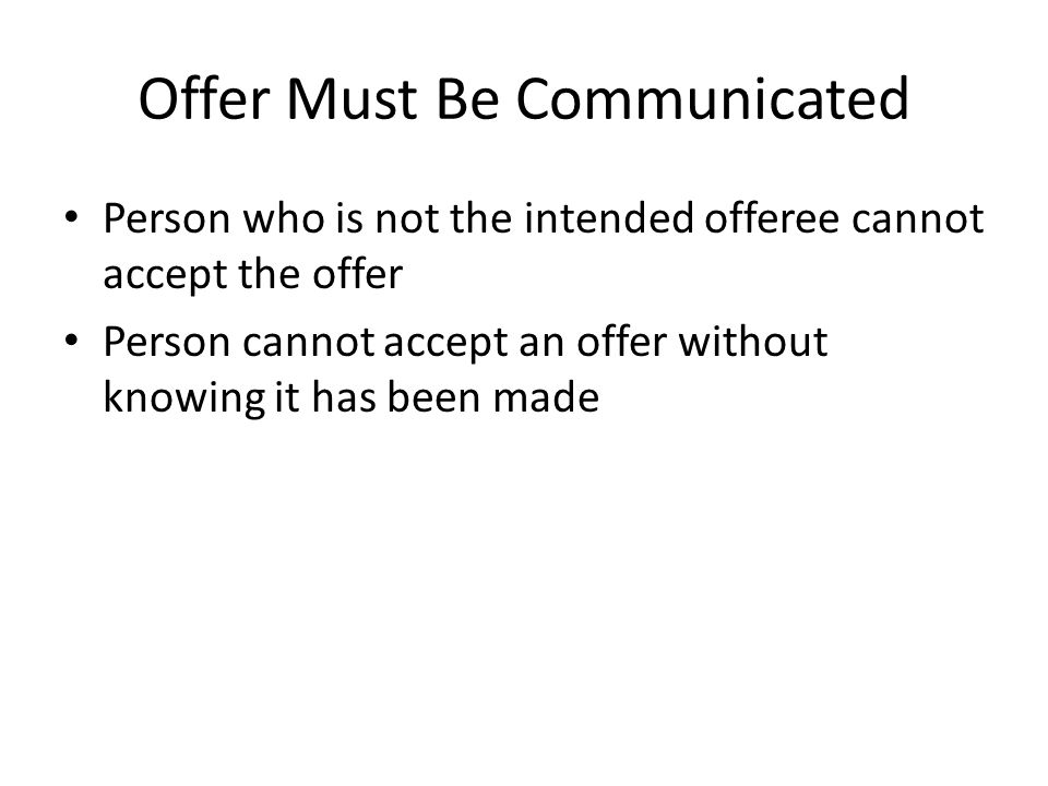 Offer Must Be Communicated