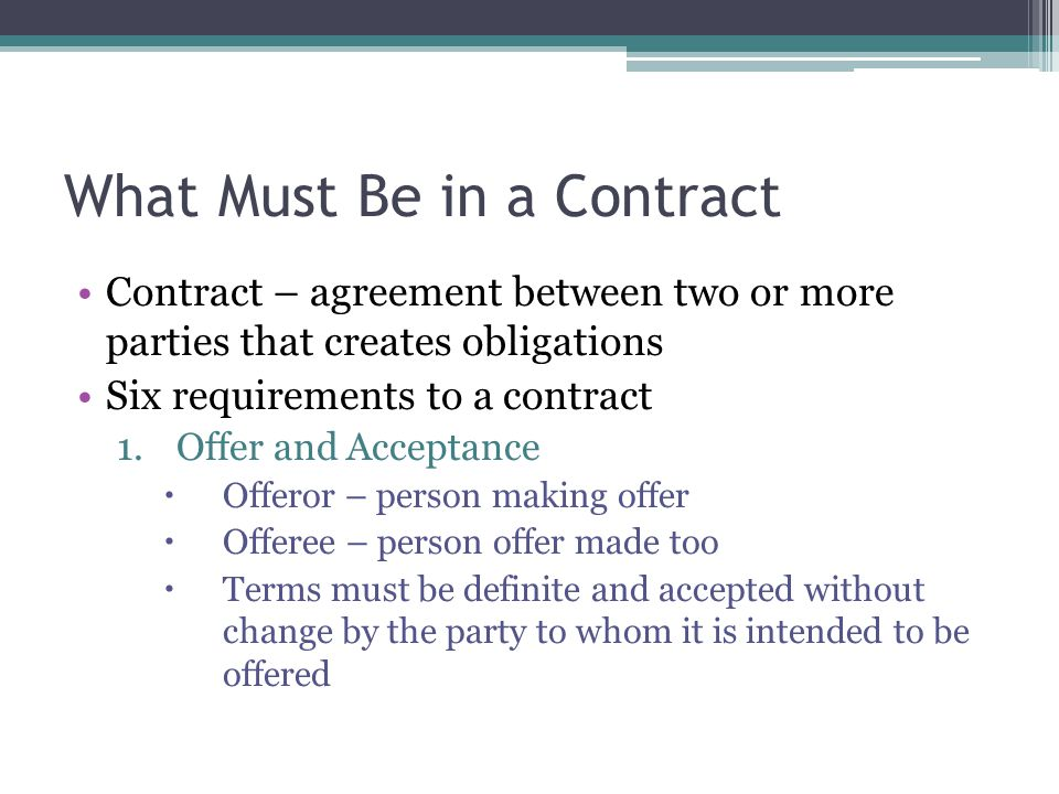 ... Four Requirements Of A Valid Contract I Think That You Will Need To  Look At Your ...